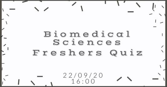 Biomedical Sciences Freshers Quiz